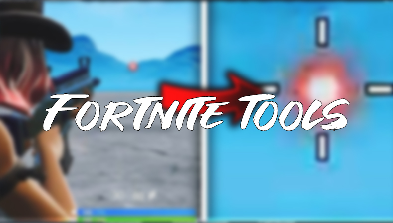 Fortnite Tools